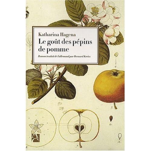 Le goût des pépins de pommes ☀ Katharina Hagena