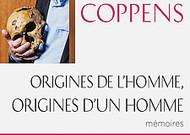 """""""Origins of man, origins of a man"""""""