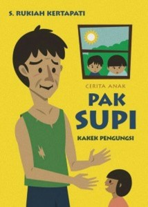 'Pak Supi: Kakek Pengungsi' (Mr. Supi: the Refugee Grandpa), a children's book by S. Rukiah Kertapati, cover design by Leopold Adi Surya. (Photo courtesy of Ultimus)