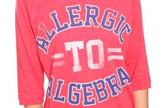 "This isn't the first time F21's gotten in trouble for what people called a tasteless tee. In 2011, the retailer was flagged for selling shirts that said ""Allergic To Algebra,"" which critics said spread a tacitly anti-academic message to young women."