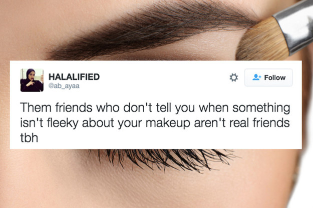 You can rely on each other for objective truth when it comes to how your makeup looks.