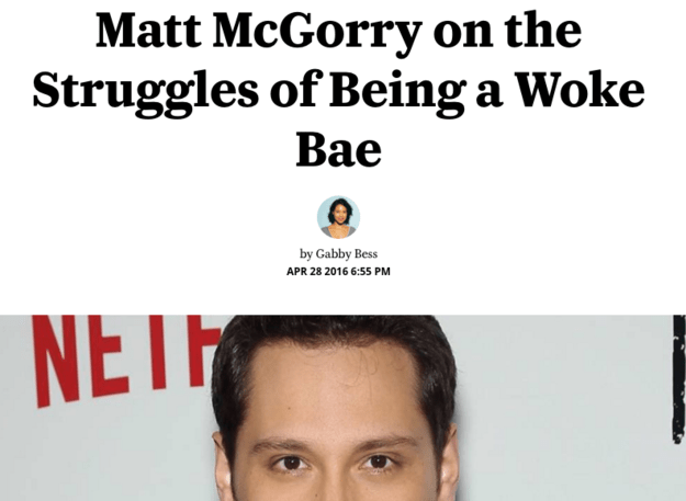 Matt McGorry, an actor in shows like Orange Is the New Black and How to Get Away With Murder, might be the best example right now.
