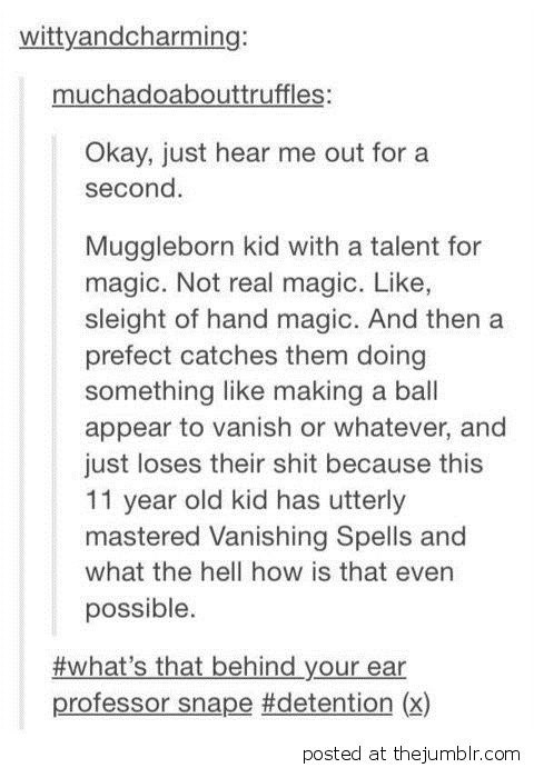 A muggle-born kid almost certainly showed off a different kind of magical talent.