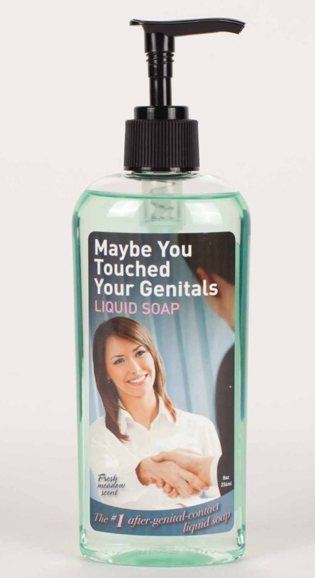 """A bottle of soap to serve as a reminder for people who may be a little lax about the whole """"washing your hands after you touch your junk"""" thing."""
