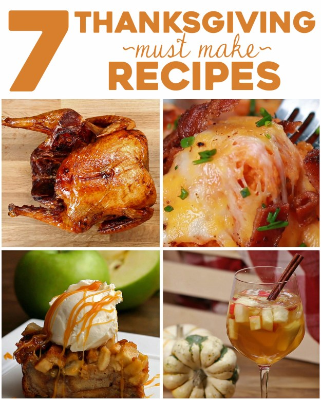 7 Thanksgiving Must Make Recipes