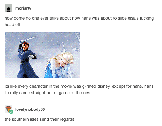 Hans was straight-up out of Game of Thrones.