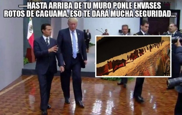 """This one shows the Mexican president giving Trump construction advice: """"Put some extra-large broken beer bottles on top of your wall, that will give it a lot of security."""""""