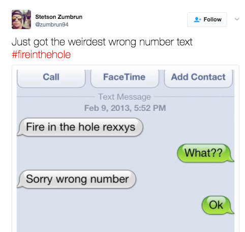 This person who got texted something about a #fireinthehole: