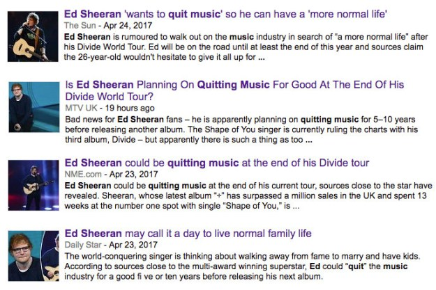 """Which is why it seemed slightly odd when the media began reporting that Ed was planning to quit music after the tour ended to """"have a more normal life""""."""