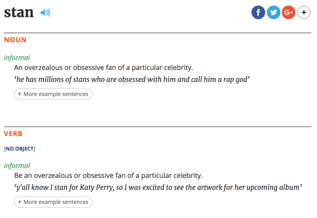 """And now, it looks like """"stan"""" isn't going to go ANYWHERE as the Oxford English Dictionary just added the word to its database:"""