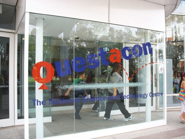 Though all you wanted was to go to Questacon.