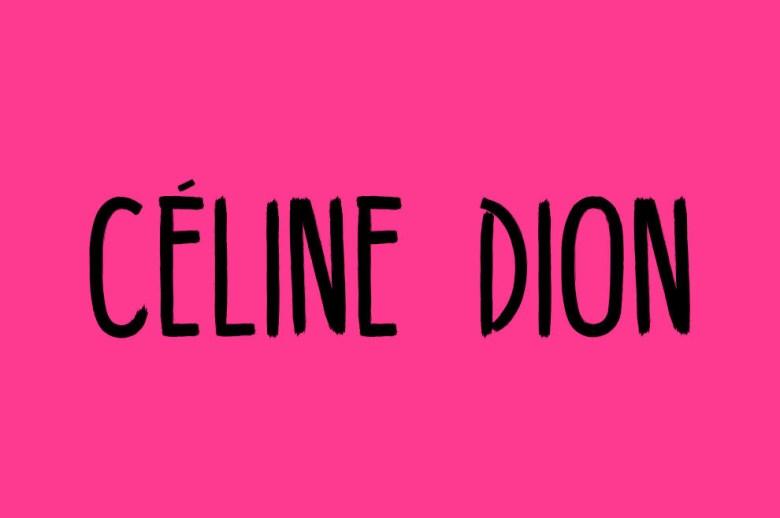 Qué decimos: 'CELÍN Dion'.Qué deberíamos decir: 'SELÍN Dion'.