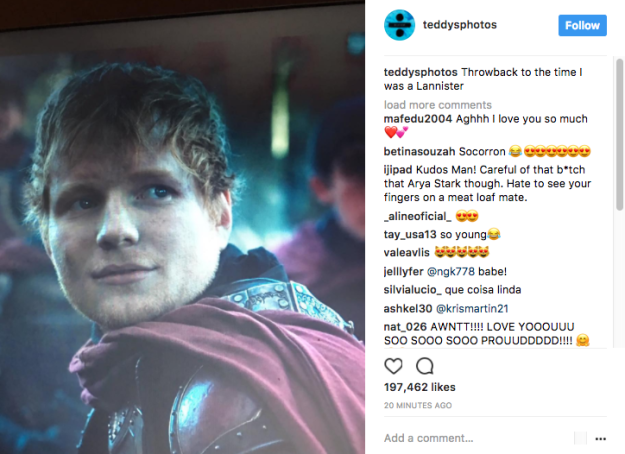 And after the episode ended, Ed was like, surprise! I was a Lannister!