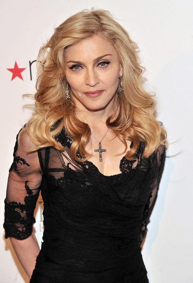 You know Madonna.