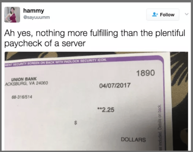 That's because there are a bunch of annoying, infuriating things all servers have to deal with (including that tiny paycheck, y'all).
