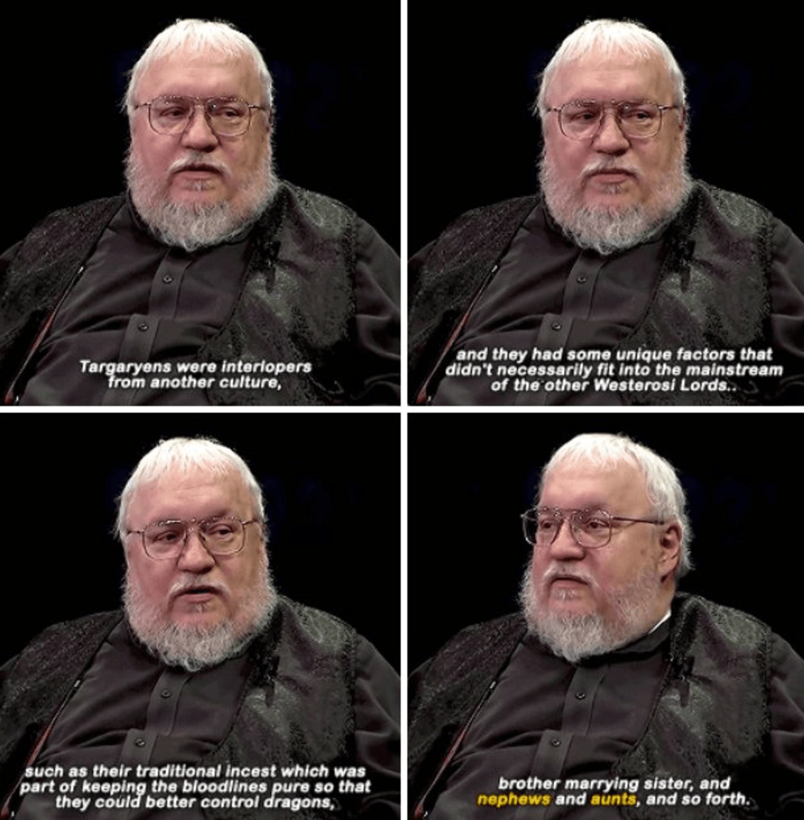 """I remember when I was doing Season 1 and we were on location in Malta, and George R. R. Martin came to visit. He was sitting in a chair, and he was being really quite open about things that were to come,"" Taylor told Deadline. ""... he alluded to the fact that Jon and Dany were the point, kind of. That, at the time, there was a huge, vast array of characters, and Jon was a lowly, you know, bastard son. So it wasn't clear to us at the time, but he did sort of say things that made it clear that the meeting and the convergence of Jon and Dany were sort of the point of the series."""