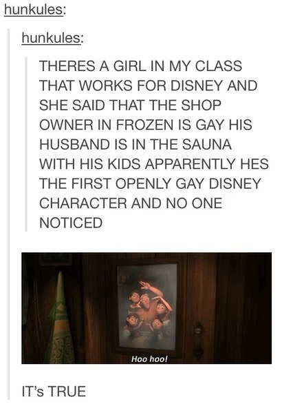 The first openly gay character was in Frozen and none of us even noticed.