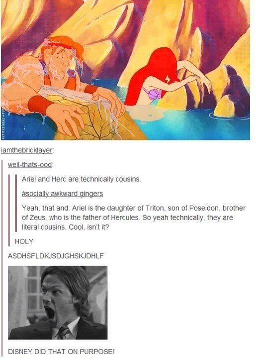 Ariel and Hercules are technically cousins.