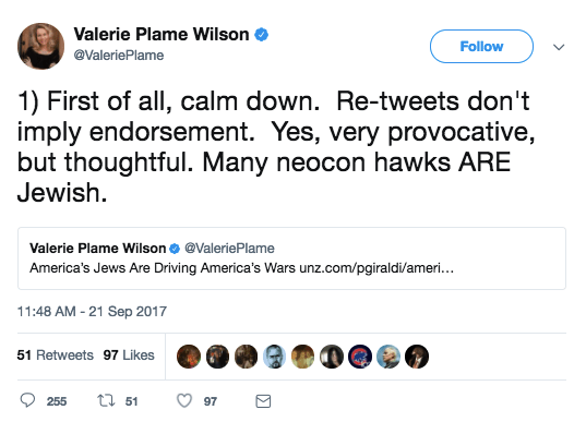 """As with total much Media Twitter Firestorms, Plame soon began tweeting to defend herself, telling the masses to """"tranquil down"""" and claiming that """"re-tweets don't imply endorsement."""""""