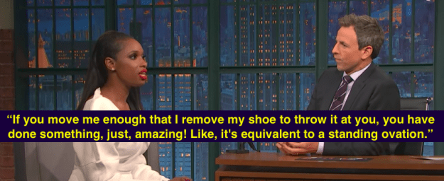 "She talked about the stunt on Late Night with Seth Meyers where she made it clear that, while some may interpret it as a sign of dissatisfaction, it's actually a good thing. She said, ""It is a compliment. Well, at J Hud productions it's a compliment."""