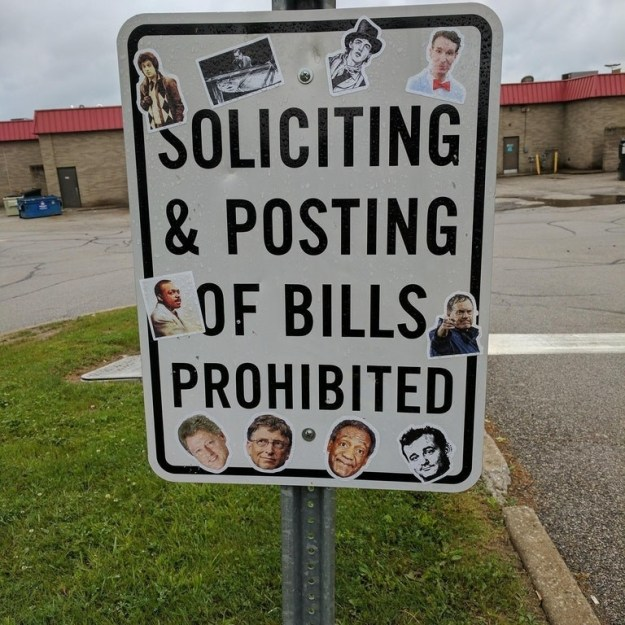 """This person with a lot of """"Bill"""" stickers."""