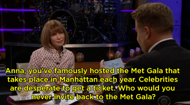 "One of the questions James asked was, ""Who would you never invite back to the Met Gala?"""