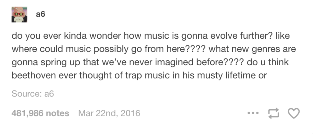 When you ponder about music:
