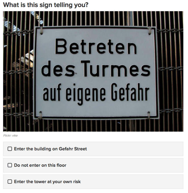 Now let's move on to German. How well can you understand the language without actually knowing it?