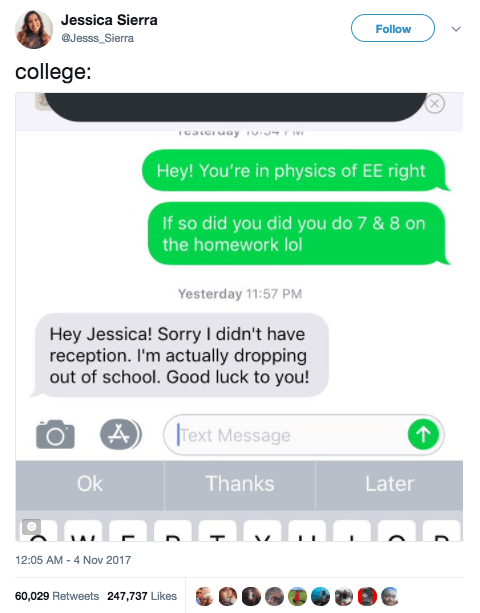 This girl, who told a classmate she dropped out in the best way: