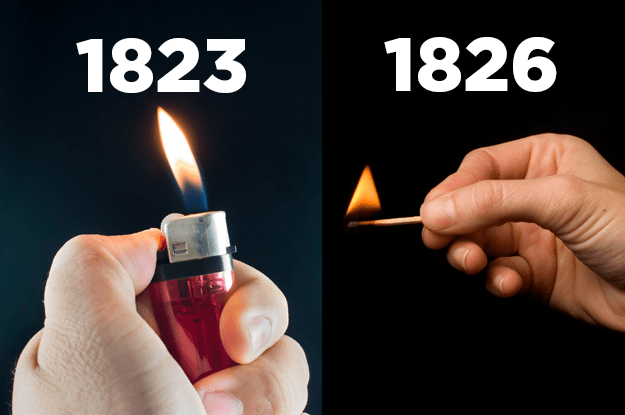Lighters predate matches.