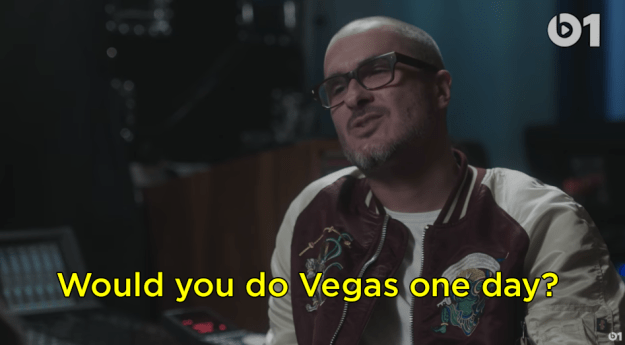 On the subject of touring, interviewer Zane Lowe asked him if he would ever do a Vegas residency.