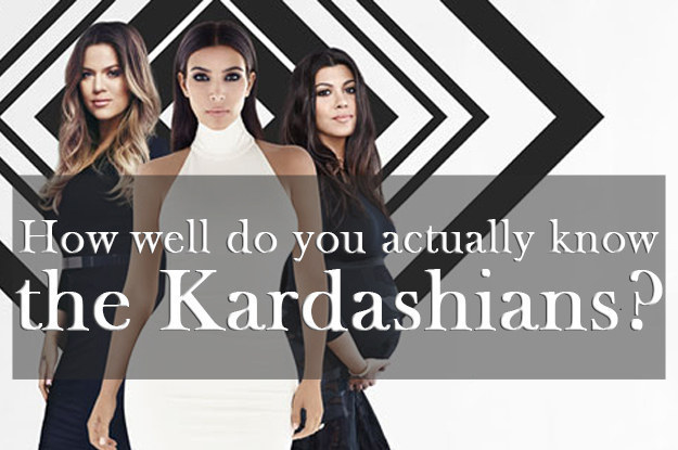 How Much Do You Actually Know About The Kardashians?
