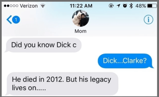 This mom who just really misses Dick Clark, I guess?