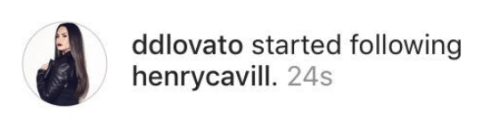 There's no obvious connection between the two of them (other than both being super attractive and super famous), but recently, beady-eyed Twitter user @imnocrybaby noticed Demi followed Henry on Instagram.