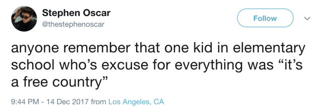 The kid who always used this as an excuse is without a doubt in jail now: