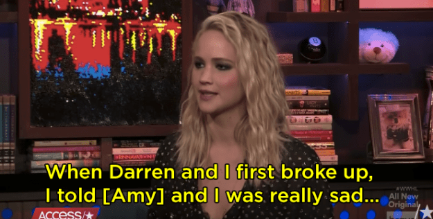 She said after she and director Darron Aronofsky broke up, she told Amy Schumer she was really sad.