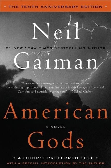 Idaho: American Gods: The Tenth Anniversary Edition by Neil Gaiman