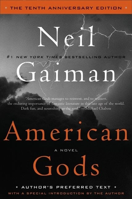 Wisconsin: American Gods: The Tenth Anniversary Edition by Neil Gaiman