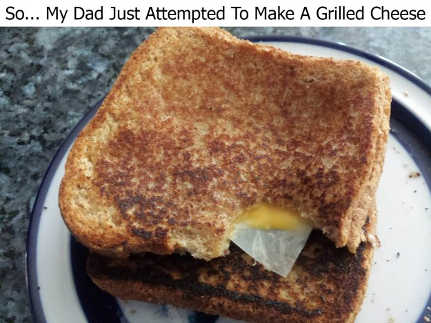 This dad who didn't know that you have to take the cheese out of the paper.