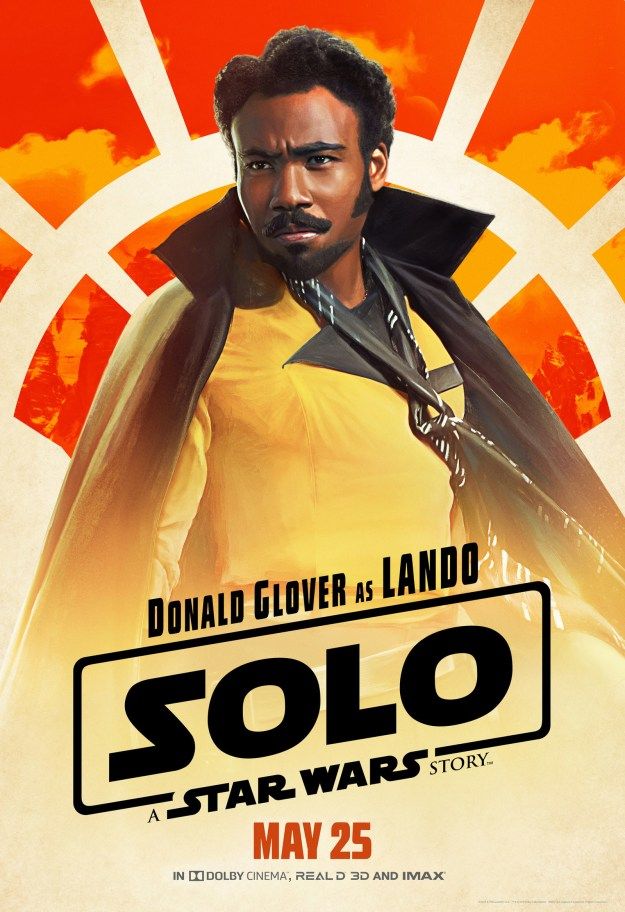 And, of course, we've got Lando Calrissian (Donald Glover), the best-dressed badass in the galaxy.
