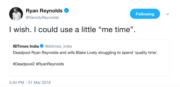 Over the years they've blessed us with countless examples of them roasting the hell out of each other, but most recently Ryan trolled Blake by tweeting this after rumours began swirling that their marriage was in trouble.