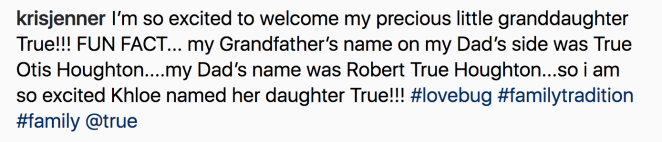 "And she obviously couldn't use the name ""Dream,"" because that's what Rob Kardashian's daughter is called."