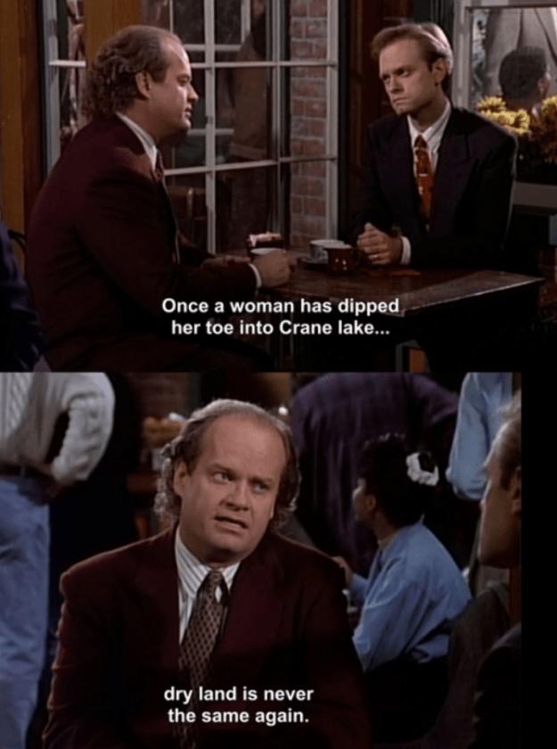 When Frasier had healthy self-esteem.