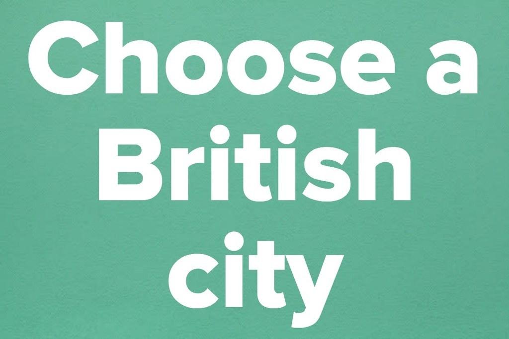 Choose a British city