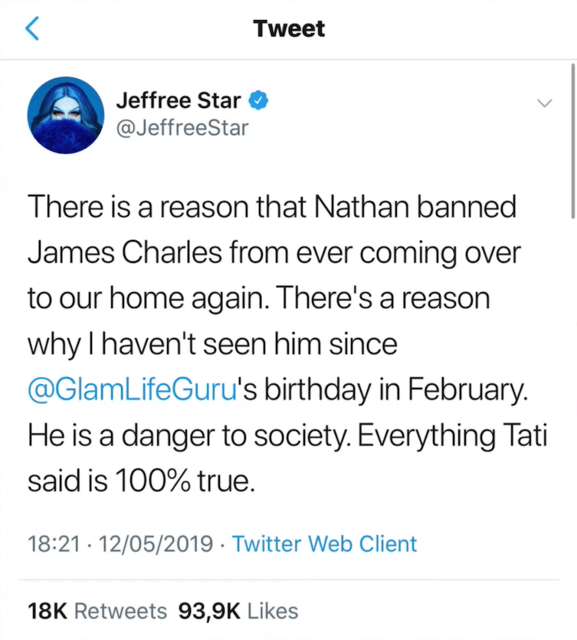 "What Happened: Jeffree Star, who has collaborated with James, revealed that his boyfriend, Nathan, ""banned"" James from coming to their house. ""He is a danger to society."""