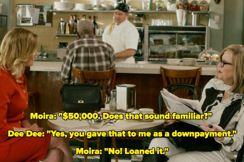 Moira telling her sister she didn't gift her the money, she loaned it to her