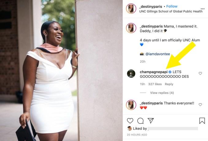 Drake commented on her IG photo celebrating her graduation