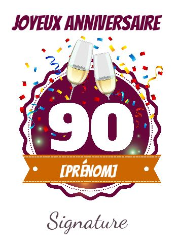 Carte Joyeux Anniversaire Champagne 90 Ans Gratuit A Imprimer Carte 2599