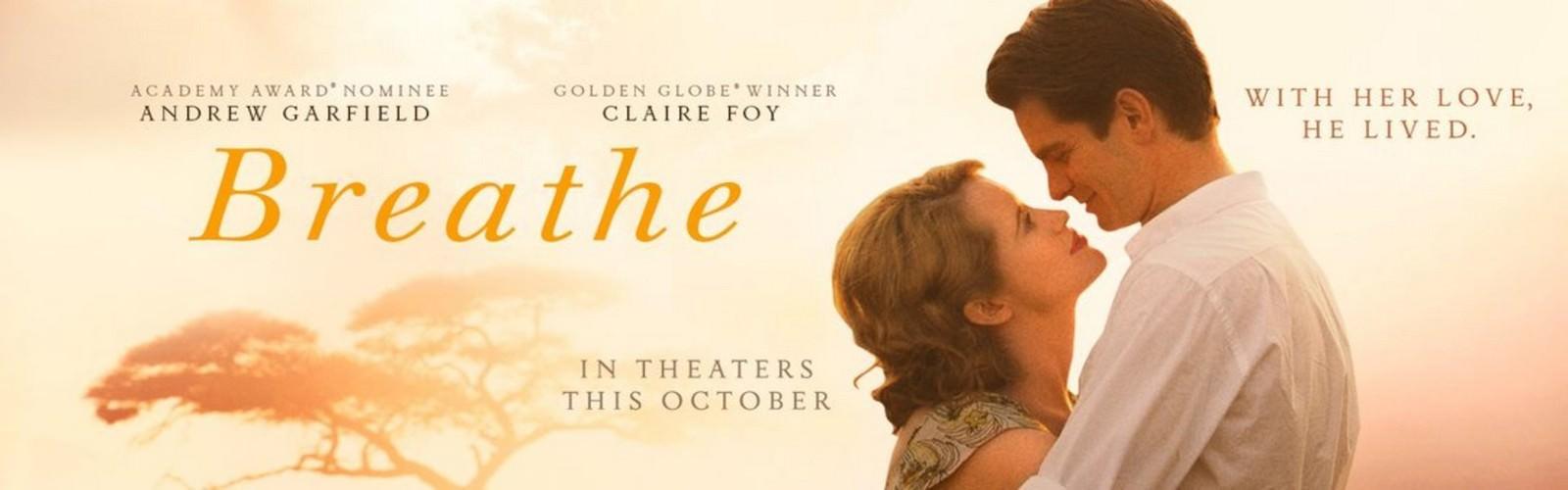 Movie, Breathe(英國, 2017年) / 我要為你呼吸(台灣) / 一呼一吸(網路), 電影海報, 英國, 橫版