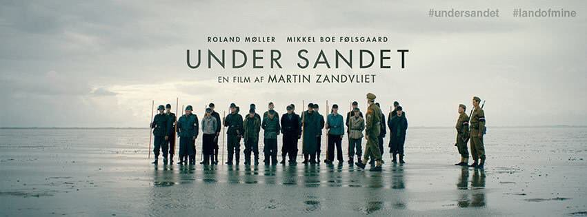 Movie, Under sandet(丹麥, 2016年) / 拆彈少年(台灣) / 十個拆彈的少年(香港) / Land of Mine(英文) / 地雷区(網路), 電影海報, 丹麥, 橫版